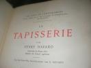 LA TAPISSERIE. HAVARD HENRY