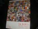 LA BIBLE DE L'ART SINGULIER INCLASSABLE ET INSOLITE. COLLECTIF