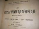 UN TOUR DU MONDE EN AEROPLANE . DE LA VAULX H.- GALOPIN A.