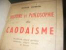 HISTOIRE ET PHILOSOPHIE DU CAODAISME- BOUDDHISME RENOVE,SPIRITISME VIETNAMIEN, RELIGION NOUVELLE EN EURASIE. GOBRON GABRIEL