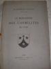 LE MONASTERE DES CARMELITES DE LYON- UN CENTENAIRE RELIGIEUX (1616-1916). [FOURNIER LOUIS]