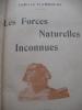 LES FORCES NATURELLES INCONNUES. FLAMMARION CAMILLE
