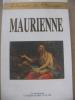 MAURIENNE-LES CHEMINS DU BAROQUE. [SOUS LA DIRECTION DE DOMINIQUE PEYRE]