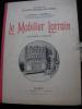 LE MOBILIER LORRAIN (ENSEMBLES ET DETAILS). SADOUL CHARLES