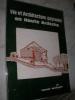 VIE ET ARCHITECTURE EN HAUTE ARDECHE- LA FERME SAINT AGREVOISE ET SA CONSTRUCTION TRADITIONNELLE.. BECHETOILLE LAURENT