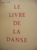 LE LIVRE DE LA DANSE. LIFAR SERGE