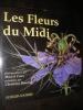 LES FLEURS DU MIDI. BOUCHER CHRISTIAN- COEN MARCEL
