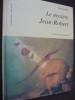 LE MYSTERE JEAN-ROBERT. VALLIER P.