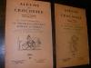 DE LENTES PROMENADES...TOUJOURS EN PROVENCE-ALPILLES ET COMTAT (2 FASCICULES 1966). (ALBUMS DU CROCODILE] PETOURAUD CHARLES