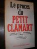 LE PROCES DU PETIT CLAMART. (JAFFRE YVES-FREDERIC]