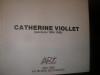 CATHERINE VIOLLET ( PEINTURES 1984-1986)..