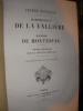 MADEMOISELLE DE LA VALLIERE ET MADAME DE MONTESPAN ETUDES HISTORIQUES SUR LA COUR DE LOUIS XIV. HOUSSAYE ARSENE