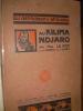 AU KILIMANDJARO- HISTOIRE DE LA FONDATION D'UNE MISSION CATHOLIQUE EN AFRIQUE ORIENTALE. LE ROY(Mgr)