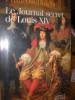 LE JOURNAL SECRET DE LOUIS XIV. BLUCHE FRANCOIS