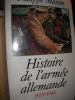 HISTOIRE DE L'ARMEE ALLEMANDE  1939-1945. MASSON PHILIPPE