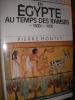 EN EGYPTE AU TEMPS DES RAMSES -1300/-1100. MONTET PIERRE