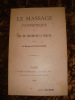 LE MASSAGE COSMETIQUE OU ART DE CONSERVER LA BEAUTE. DE BEAUVISAGE (LA MARQUISE)