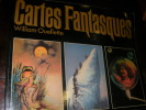 CARTES FANTASQUES. OUELLETTE WILLIAM