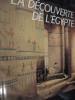 LA DECOUVERTE DE L'EGYPTE. BEAUCOUR-LAISSUS-ORGOGOZO