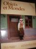OBJETS ET MONDES- ROUMANIE (AUTOMNE HIVER 1978- FASCICULE 3-4). (LA REVUE DU MUSEE DE L'HOMME] COLLECTIF