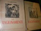 LES RAGIONAMENTI (2 VOLUMES). L'ARETIN-(BECAT P.-E.]