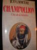CHAMPOLLION-UNE VIE DE LUMIERES. LACOUTURE JEAN