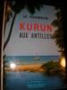 KURUN AUX ANTILLES. LE TOUMELIN