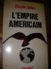 L'EMPIRE AMERICAIN. CLAUDE JULIEN