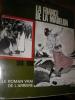 LA FRANCE DE LA MADELON 1914-1918 LE ROMAN VRAI DE L'ARRIERE. GUILLEMINAULT GILBERT
