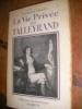 LA VIE PRIVE DE TALLEYRAND. VIVENT JACQUES