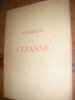 HOMMAGE A CEZANNE- 2 JUILLET-17 OCTOBRE 1954. (CHATELET ALBERT] ORANGERIE DES TUILERIES
