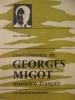 CONNAISSANCE DE GEORGES MIGOT MUSICIEN FRANCAIS. PINCHARD MAX