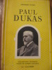 PAUL DUKAS. FAVRE GEORGES