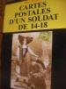 CARTES POSTALES D'UN SOLDAT DE 14-18. PAUL VINCENT
