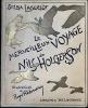 Le Merveilleux voyage de Nils Holgersson à travers la Suède. Traduction de T. Hammar... Illustrations de Roger Reboussin. Planches en couleurs de ...