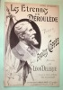 A Paul Déroulède. Les Etrennes de Déroulède. Poésie de Fraçois Coppée, Musique de Léon Delerue.. (Chanson DEROULEDE) - COPPEE François, DELERUE Léon,