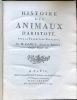 Histoire des Animaux d'Aristote avec la Traduction Françoise, par M. Camus, Avocat au Parlement, Censeur Royal, etc. / Notes sur l'Histoire des ...