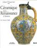 Céramique de la Renaissance à Anvers - De Venise à Delft. Dumortier, Claire