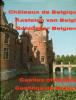 Châteaux de Belgique - Kastel van België - Schlösser Belgiens. Remoortere, J. van