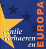 Emile Verhaeren et l'Europe - Emile Verhaeren en Europa. Gullentops, David et Servaes, Paul