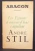 Les Egmont d'aujourd'hui s'appellent André Stil. Aragon