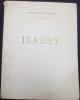 Isabeysa vie - son temps 1767-1855, suivi du catalogue de l'oeuvre gravée par et d'après Isabey. Madame de Basily-Callimaki