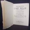 Exposition de l'art belge ancien et moderne au musée du Jeu de Paume à Paris, 1923. Bénédite, Léonce ; Verlant, Ernest et Fierens-Gevaert