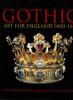 Richard Marks et Paul Williamson (dir.). Gothic - Art for England 1400-1547