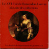 Le XVIIe siècle flamand au Louvre - histoire des collections. Roy, Alain
