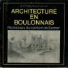Architecture en Boulonnais - Richesses du canton de Samer. Pierre et Claudie Boissié...