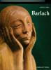 Ernst Barlach - Das plastiche, graphische und dichterische Werk. Carls, Carl Dietrich