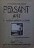 Peasant Art in Sweden, Lapland & Iceland - L'art rustique en Suède, Laponie & Islande. Holme, Charles (dir.)
