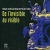 De l'invisible au visible - Trésors sacrés du littoral du Pas-de-Calais. Verdure, Marc (dir.)