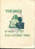 Vikings d'hier et d'aujourd'hui. Paul Reboux, Curnonsky...